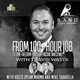 RCRE - From 100+ Hour Job to Time Freedom through Passive Investing with Travis Watts