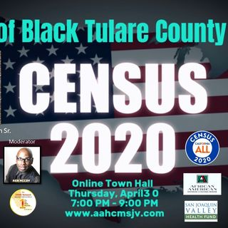 2020 Census State of Black Tulare County Part 2 - Black health:  mental, physical, and social