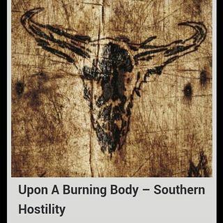 Metal Hammer of Doom: Upon a Burning Body - Southern Hostility