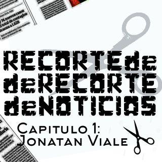 #RRN - Recortes de Recortes de Noticias - Episodio Piloto