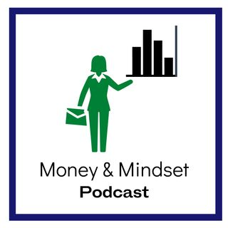 The Money and Mindset Podcast