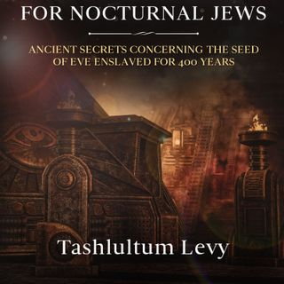 Ancient Aliens - Jewish Nocturnal KINGS