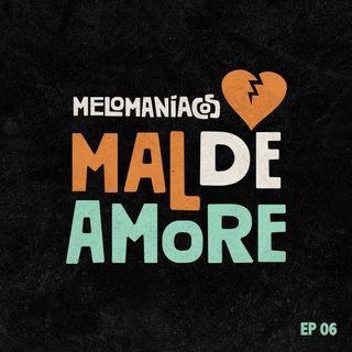 Canciones Pal' Mal de Amore'
