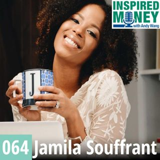 064: Launching to Financial Independence From Brooklyn New York | Jamila Souffrant