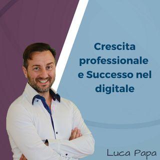 Luca Papa - Crescita nel Digitale