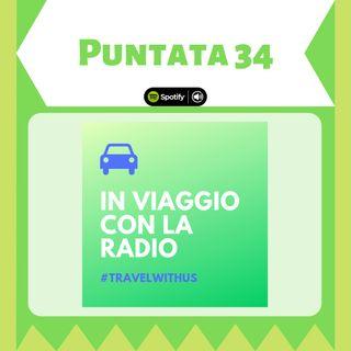 In Viaggio Con La Radio - Puntata 34