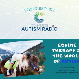 Equine Therapy in the World of Autism