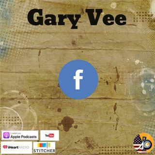 Gary Vee: Facebook 101