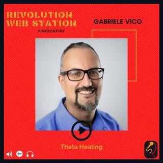 INTERVISTA GABRIELE VICO - THETA HEALING