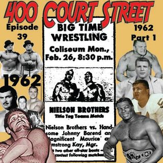 400 Court Street - Pt. 2 of a look at 1962, a look back at Jerry Lawler losing Unified World Title and more