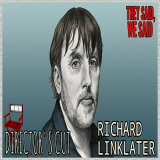 Director's Cut E27- Richard Linklater
