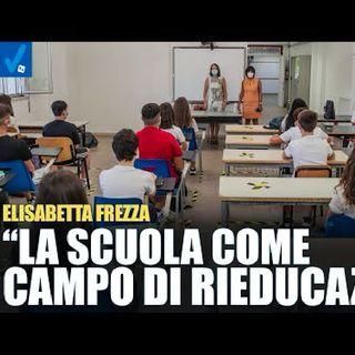 """Elisabetta Frezza: """"L'alunno è la cavia preferita dal sistema dominante"""""""