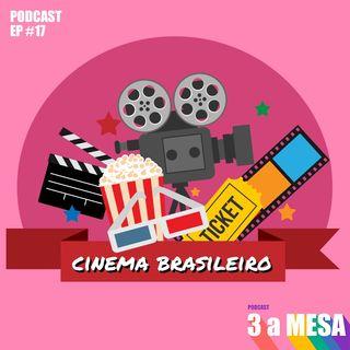#17 - Cinema Brasileiro