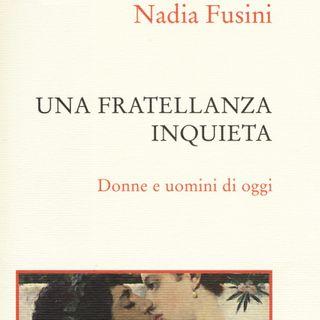 "Nadia Fusini ""Una fratellanza inquieta"""