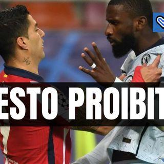 Suarez ci ricasca: gesto proibito verso Rudiger in Champions League