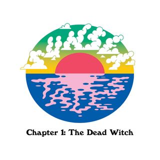 Chapter 1: The Dead Witch
