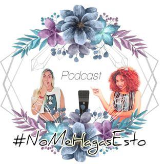 Contenido Indebido Vs Contenido Controversial | #NoMeHagasEsto Podcast | EP2