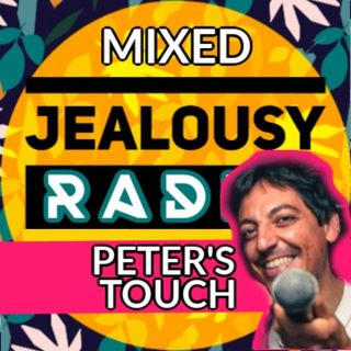 Jealousy Mixed Sessions - Peter's Touch