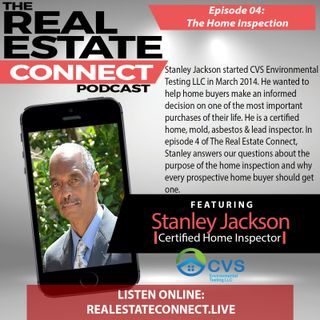 Ep 04: The Home Inspection w/Stanley Jackson
