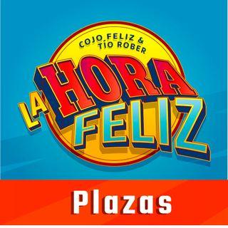 La Hora Feliz: Plazas