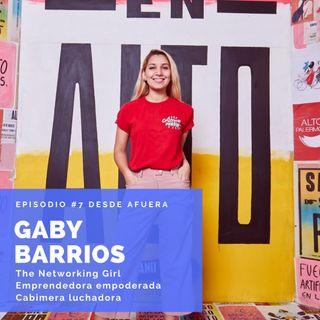 """#7 Gaby Barrios - """"El Poder de las Conexiones"""""""