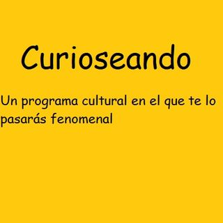 Curioseando