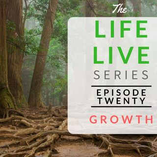 Life Live Episode 20 - Growth | Suicide, Depression and Life Lessons