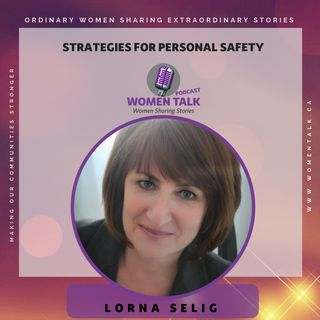 Strategies For Personal Safety with Lorna Selig