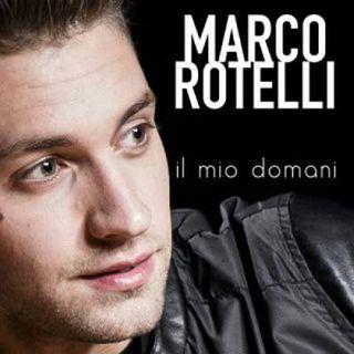 Marco Rotelli IL MIO DOMANI
