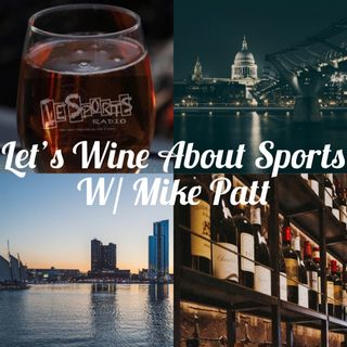 Let's Wine About Sports Episode 58: DMV Tranisition