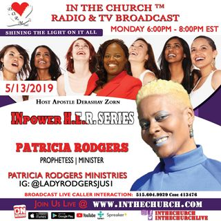 "Unforgiveness ""In The Church"" with Patricia Rodgers"