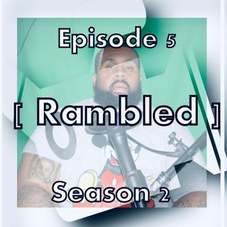 MTMJFitPodcast | Rambled | Episode 5