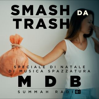 "MDB Summah Radio | Ep. 37 ""Smash da Trash"""