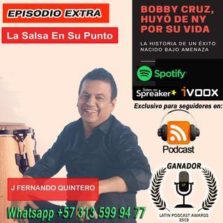 BOBBY CRUZ-Si No Huye lo Matan