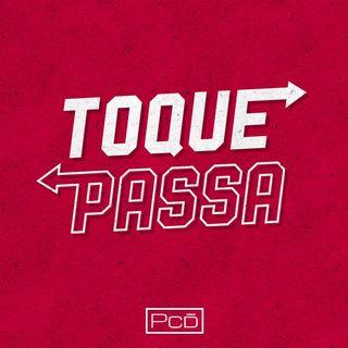 #000 - Toque Passa Podcast