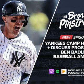 304: Yankees Camp Headlines + Ben Badler, Baseball America