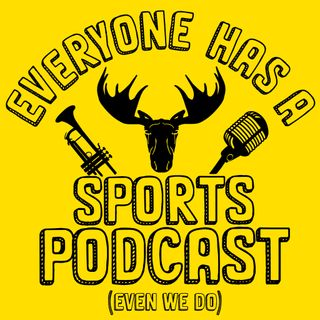 Everyone Has A Sports Podcast