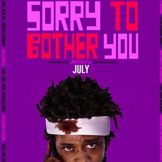 Episode 13 - Sorry to Bother You