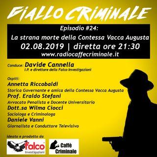 #24 Episodio | La strana morte della Contessa Vacca Augusta_02.08.2019