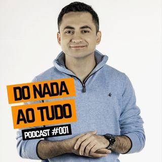 PODCAST - VINE SHOW - EP#001 - DO NADA AO TUDO