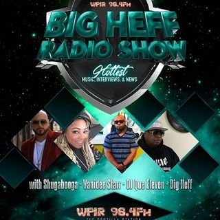The Big Heff Show #NerveDJs - Episode 48 Ft @hellojamesr & @Q_Moneyyyy