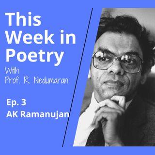 Episode 3 - A.K. Ramanujan