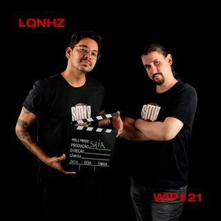 WIP #21 - Bastidores de um podcast de audiovisual com SMIA