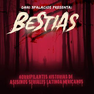 Bestias - Horripilantes historias de asesinos seriales latinoamericanos.  (Bonus Track)