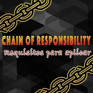 Chain of Responsibility | Quais requisitos considerar para o padrão?