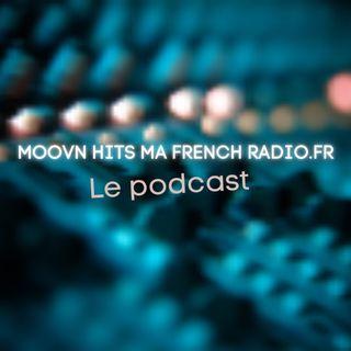 Moov'n hits la french radio le podcast 01