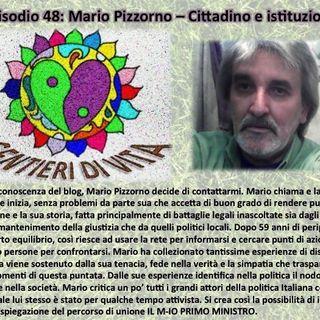 Ep48 Mario P. - Cittadino e Istituzione