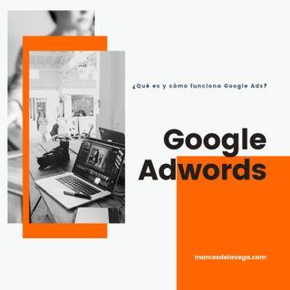 Google Adwords: que es, como funciona, tipos de anuncios y métricas a seguir