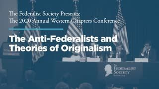 Panel 2: The Anti-Federalists and Theories of Originalism