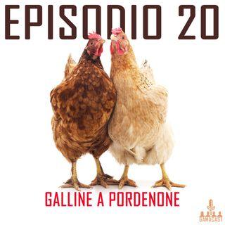 Episodio 20 - Galline a Pordenone